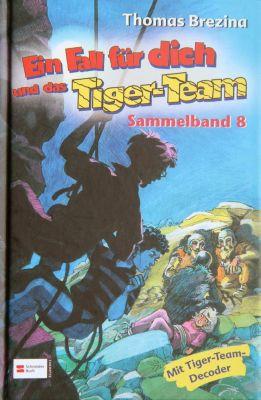 Ein Fall für dich und das Tiger-Team - Sammelband 8, Thomas Brezina