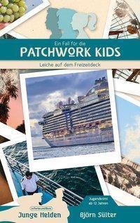 Ein Fall für die Patchwork Kids, Björn Sülter