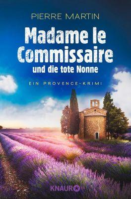Ein Fall für Isabelle Bonnet: Madame le Commissaire und die tote Nonne, Pierre Martin