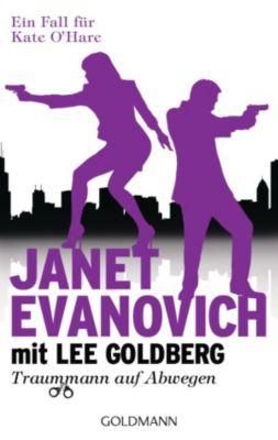 Ein Fall für Kate O'Hare: Traummann auf Abwegen, Janet Evanovich, Lee Goldberg