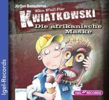 Ein Fall für Kwiatkowski Band 6: Die afrikanische Maske (1 Audio-CD), Jürgen Banscherus
