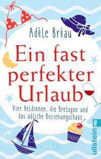 Ein fast perfekter Urlaub - Adèle Bréau pdf epub