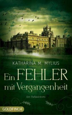 Ein Fehler mit Vergangenheit - Katharina M. Mylius |