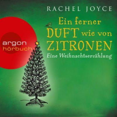 Ein ferner Duft wie von Zitronen - Eine Weihnachtserzählung, Rachel Joyce
