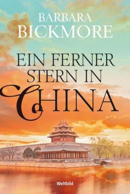 Ein ferner Stern in China, Barbara Bickmore