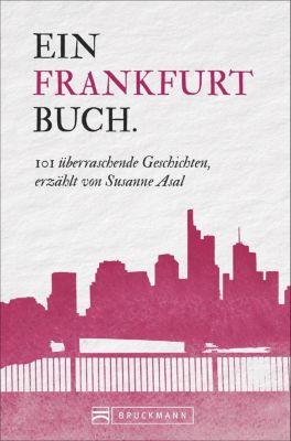 Ein Frankfurtbuch. - Susanne Asal  