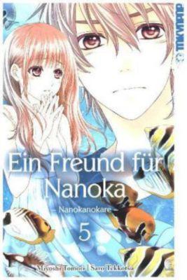 Ein Freund für Nanoka - Nanokanokare, Miyoshi Toumori, Saro Tekkotsu