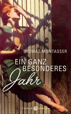 Ein ganz besonderes Jahr - Thomas Montasser  