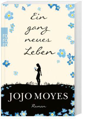 Ein ganz neues Leben, Jojo Moyes