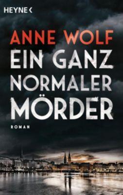 Ein ganz normaler Mörder, Anne Wolf
