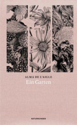 Ein Garten - Alma De l'Aigle |