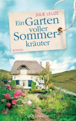 Ein Garten voller Sommerkräuter, Julie Leuze