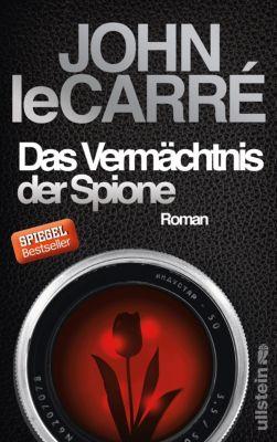 Ein George-Smiley-Roman: Das Vermächtnis der Spione, John le Carré