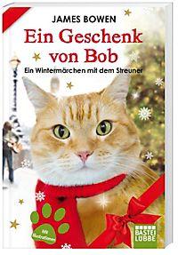 Bob Der Streuner Katzen Buch Online Bestellen Bei Weltbildat