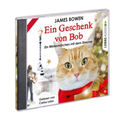 Ein Geschenk von Bob, 2 Audio-CDs, James Bowen
