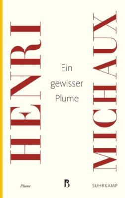 Ein gewisser Plume, Henri Michaux
