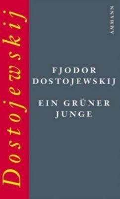 Ein grüner Junge - Fjodor M. Dostojewskij pdf epub