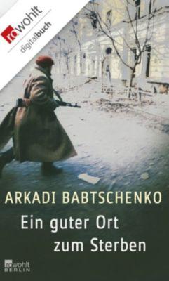 Ein guter Ort zum Sterben, Arkadi Babtschenko