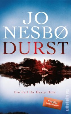 Ein Harry-Hole-Krimi: Durst, Jo Nesbø