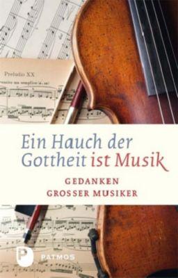 Ein Hauch der Gottheit ist Musik -  pdf epub