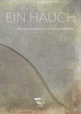 Ein Hauch, für Gitarre, Falk Zenker