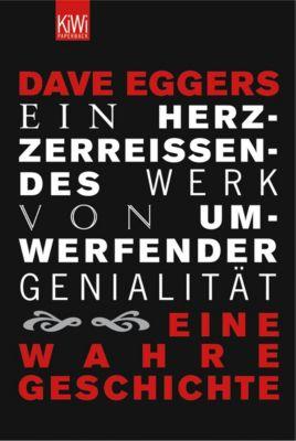 Ein herzzerreißendes Werk von umwerfender Genialität - Dave Eggers |