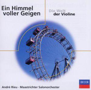 Ein Himmel Voller Geigen, Andre Rieu