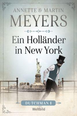 Ein Holländer in New York, Annette und Martin Meyers