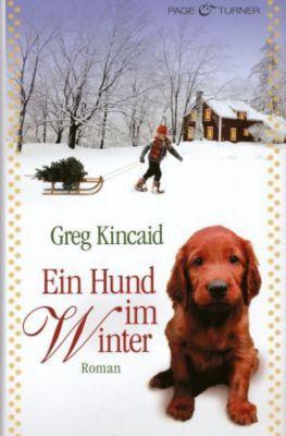 Ein Hund im Winter, Greg Kincaid