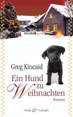 Ein Hund zu Weihnachten, Greg Kincaid