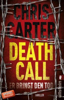 Ein Hunter-und-Garcia-Thriller: Death Call - Er bringt den Tod, Chris Carter