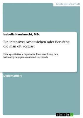 Ein intensives Arbeitsleben oder Berufene, die man oft vergisst, MSc, Isabella Hausknecht