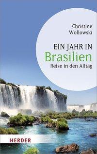 Ein Jahr in Brasilien, Christine Wollowski