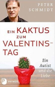Ein Kaktus zum Valentinstag - Peter Schmidt pdf epub