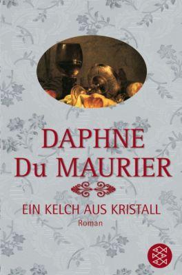 Ein Kelch aus Kristall - Daphne Du Maurier |