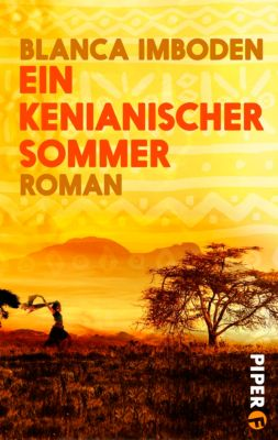 Ein kenianischer Sommer, Blanca Imboden