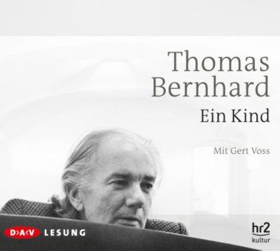 Ein Kind, 3 Audio-CDs, Thomas Bernhard