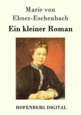 Ein kleiner Roman, Marie von Ebner-Eschenbach