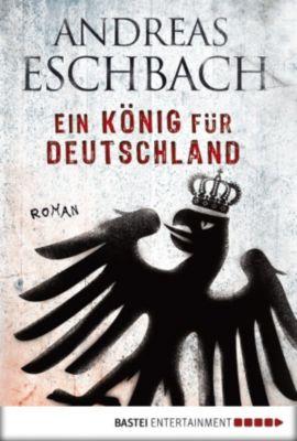 Ein König für Deutschland, Andreas Eschbach
