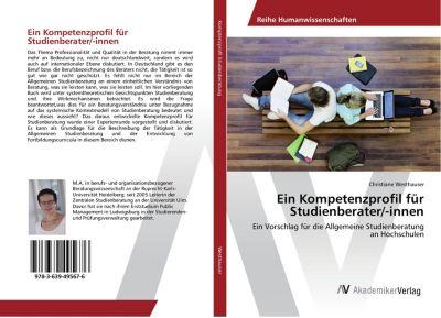 Ein Kompetenzprofil für Studienberater/-innen - Christiane Westhauser  