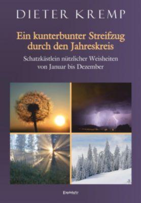 Ein kunterbunter Streifzug durch den Jahreskreis, Dieter Kremp