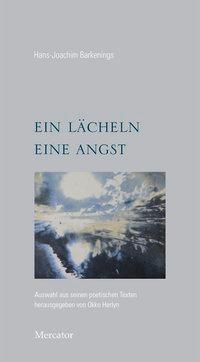 ein lächeln eine angst - Hans-Joachim Barkenings |