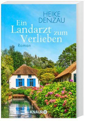 Ein Landarzt zum Verlieben - Heike Denzau  