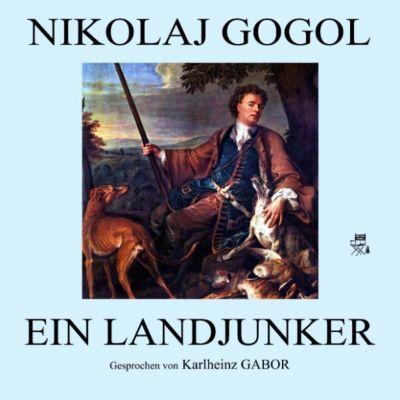 Ein Landjunker, Nikolaj Gogol
