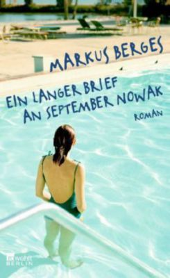 Ein langer Brief an September Nowak, Markus Berges