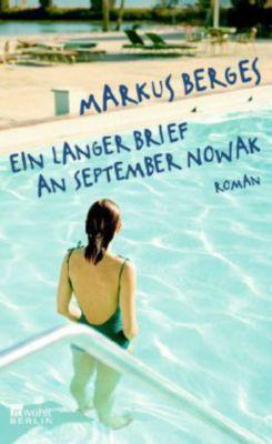 Ein langer Brief an September Nowak, Markus Berges