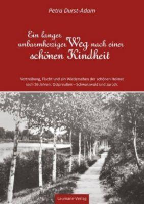 Ein langer unbarmherziger Weg nach einer schönen Kindheit - Petra Durst-Adam pdf epub