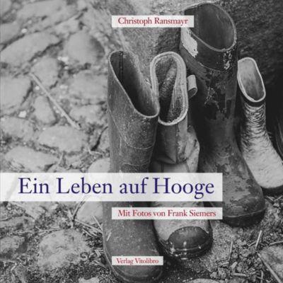 Ein Leben auf Hooge - Christoph Ransmayr |