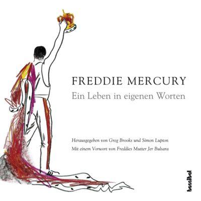 Ein Leben in eigenen Worten, Freddie Mercury