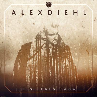 Ein Leben lang, Alex Diehl